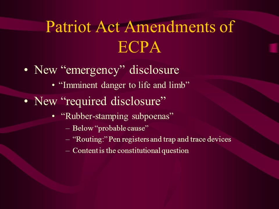 Patriot Act Amendments of ECPA