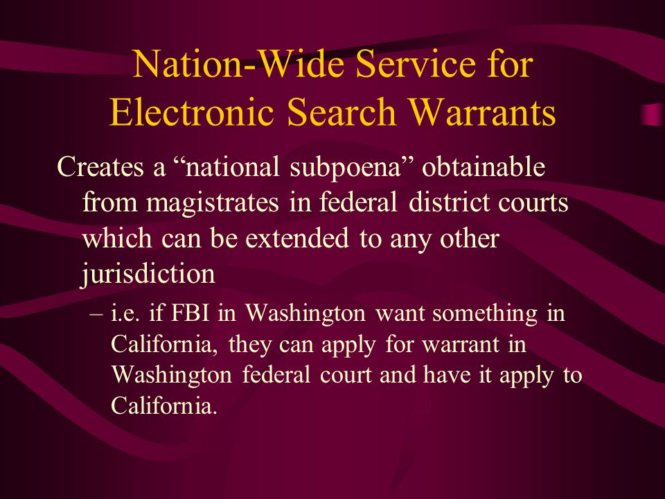 Nation-Wide Service for Electronic Search Warrants