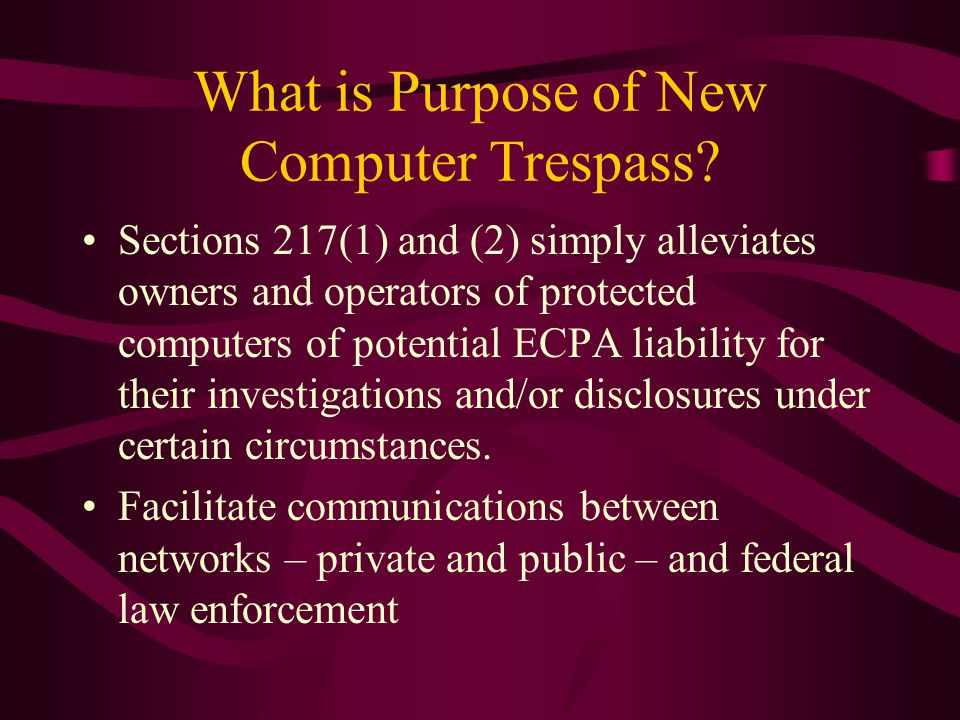 What is Purpose of New Computer Trespass
