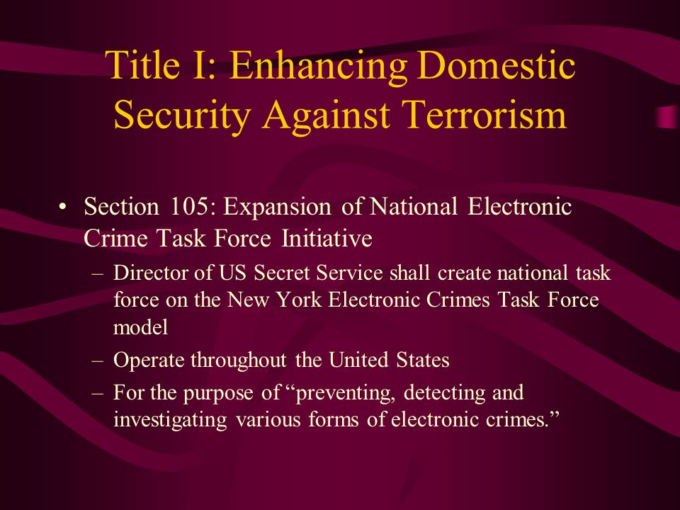 Title I: Enhancing Domestic Security Against Terrorism