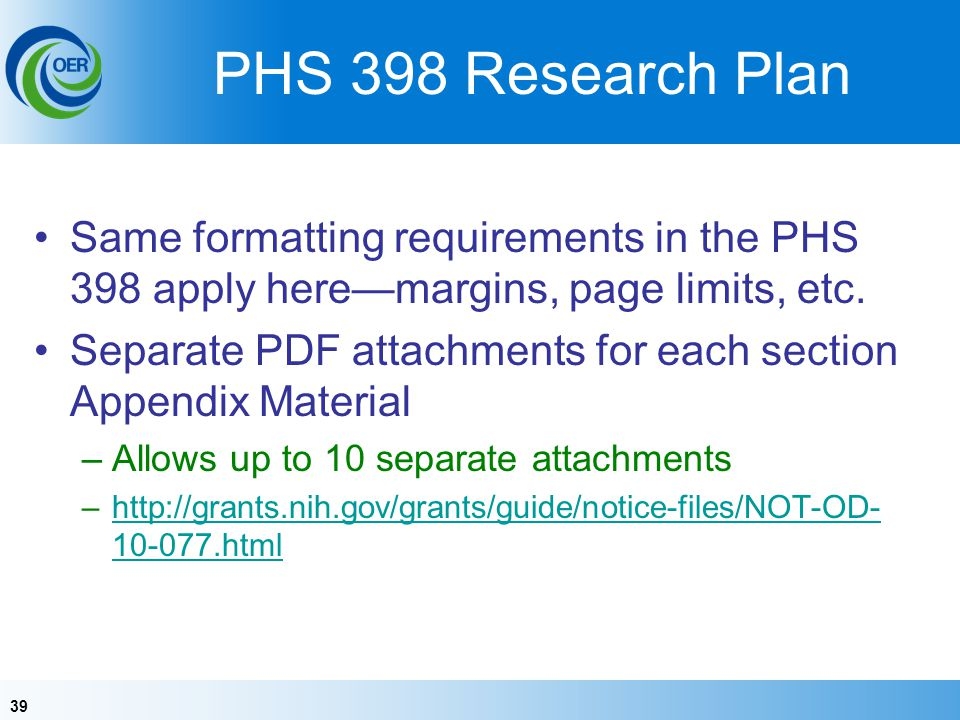 PHS 398 Research Plan Same formatting requirements in the PHS 398 apply here—margins, page limits, etc.