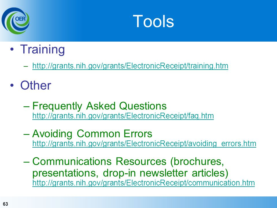 Tools Training. http://grants.nih.gov/grants/ElectronicReceipt/training.htm. Other.
