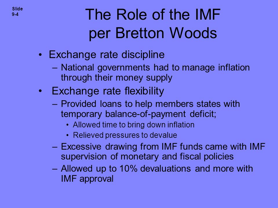 The Role of the IMF per Bretton Woods