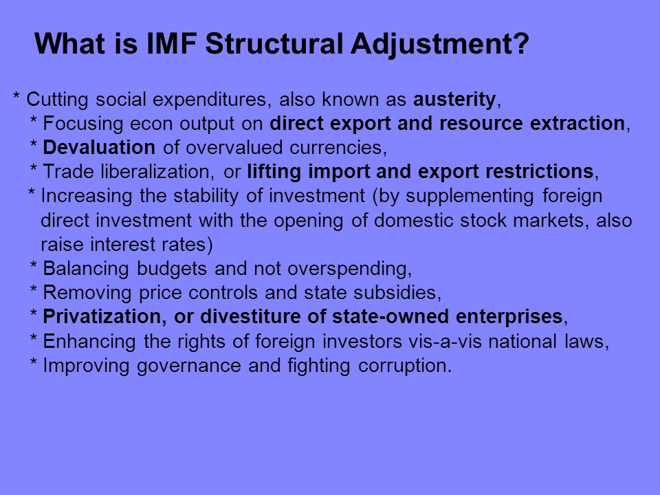 What is IMF Structural Adjustment