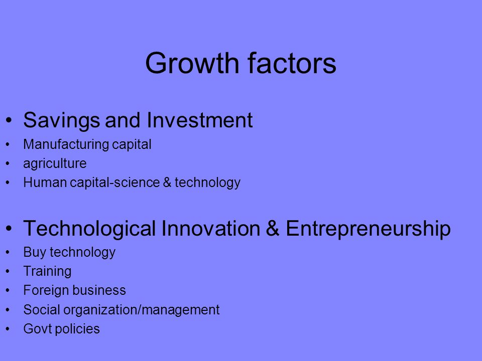 Growth factors Savings and Investment