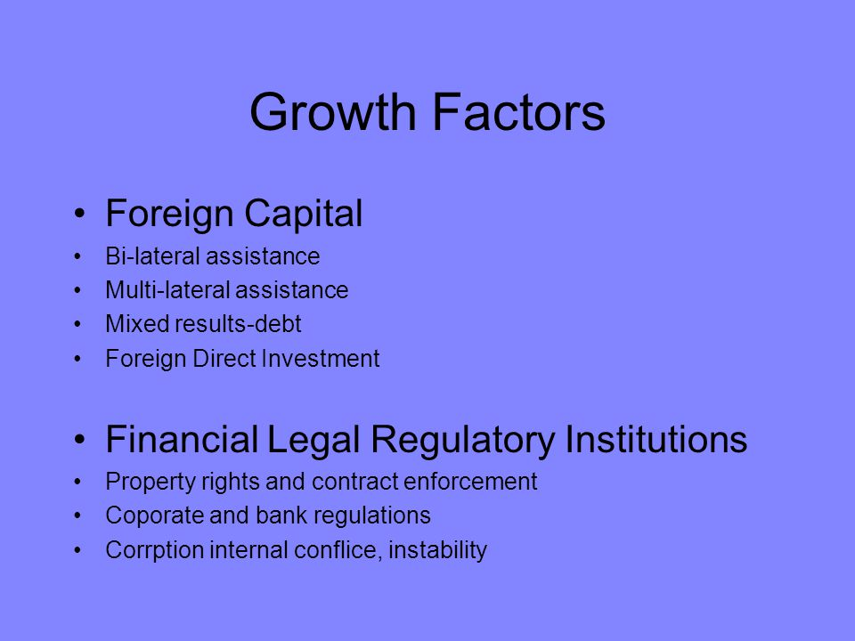 Growth Factors Foreign Capital Financial Legal Regulatory Institutions