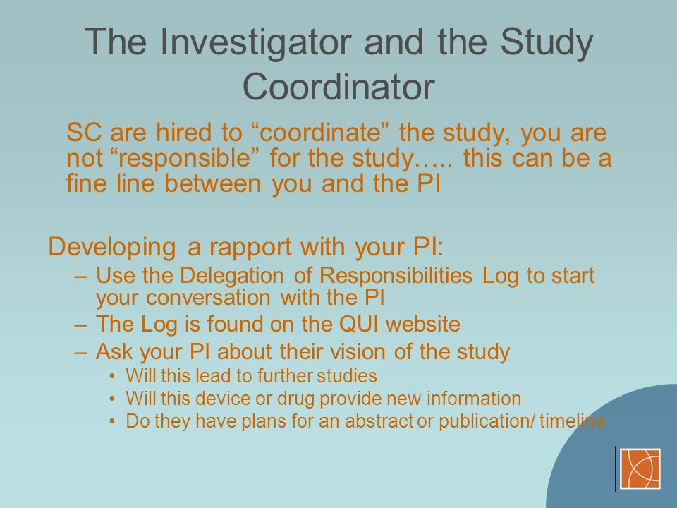 The Investigator and the Study Coordinator