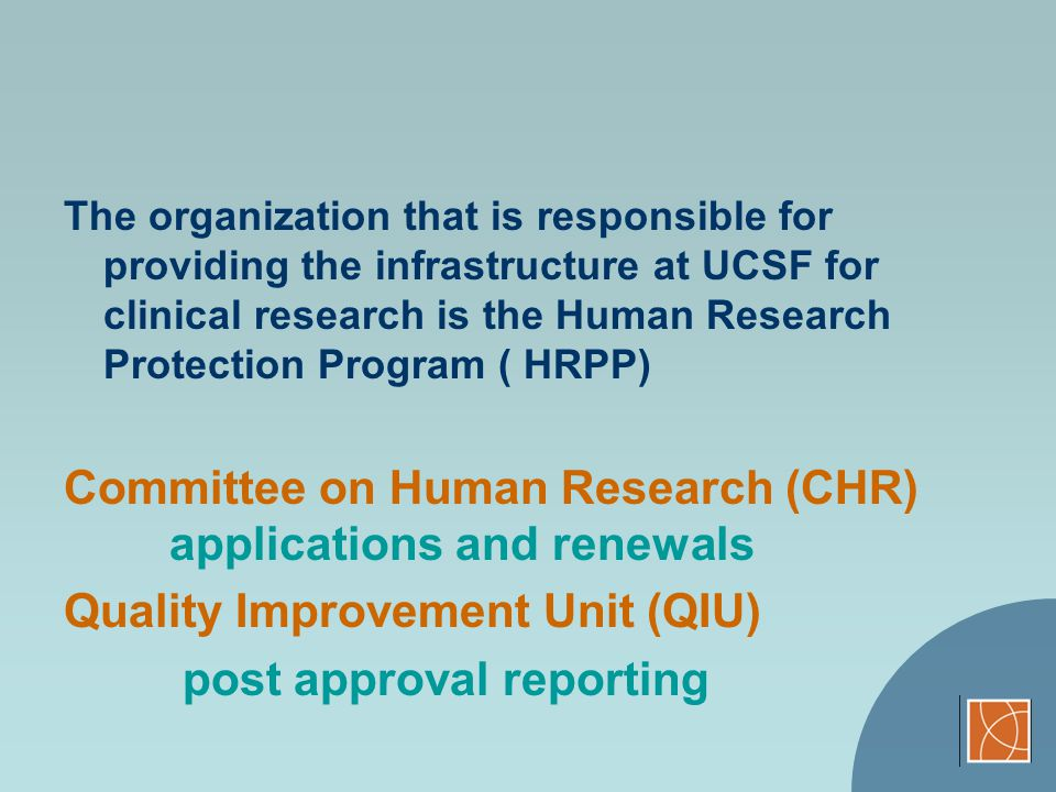 Committee on Human Research (CHR) applications and renewals