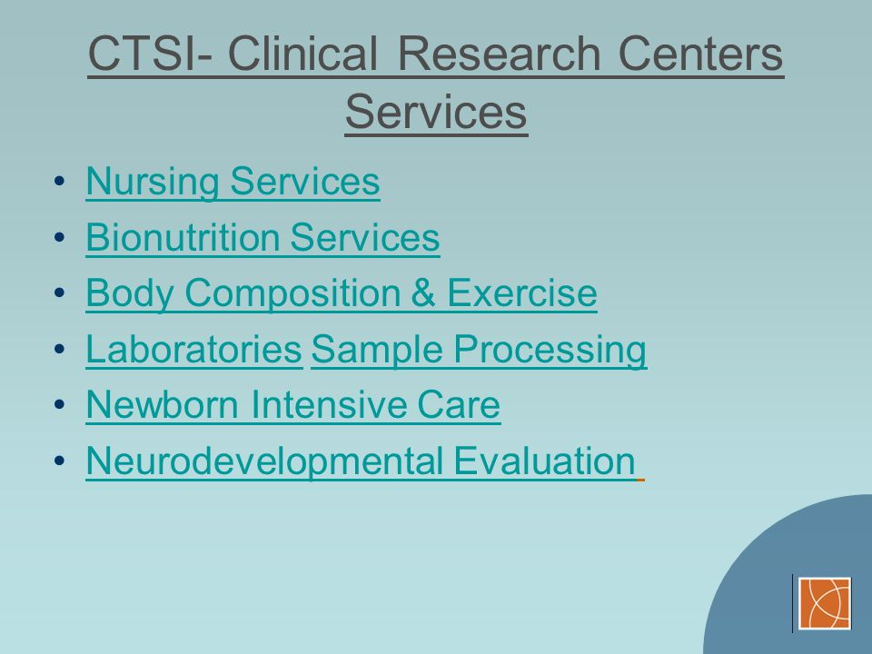 CTSI- Clinical Research Centers Services