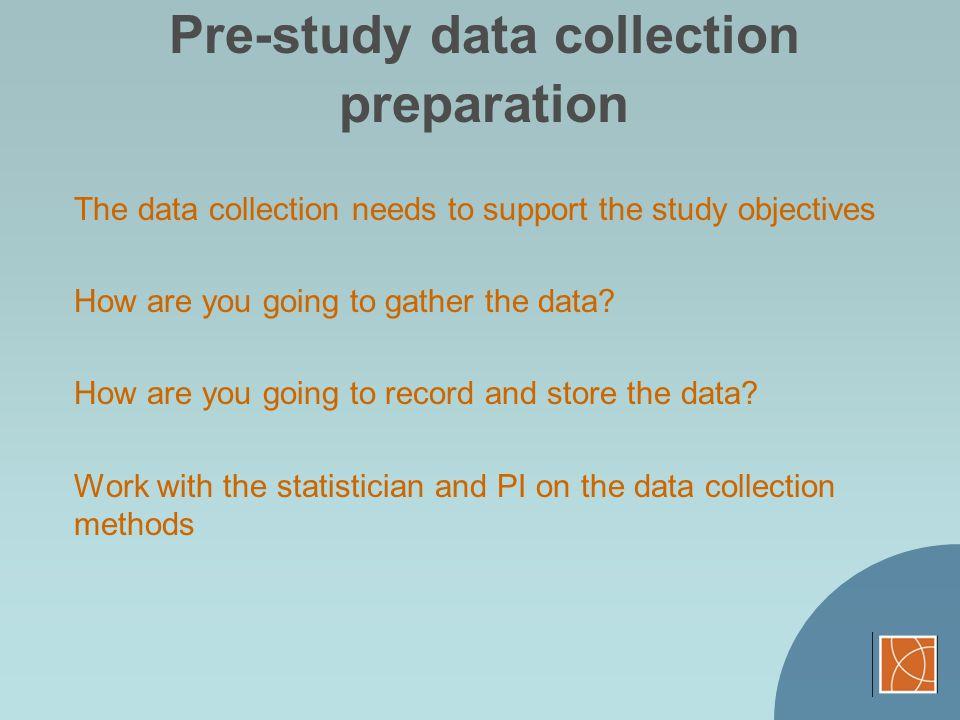 Pre-study data collection preparation