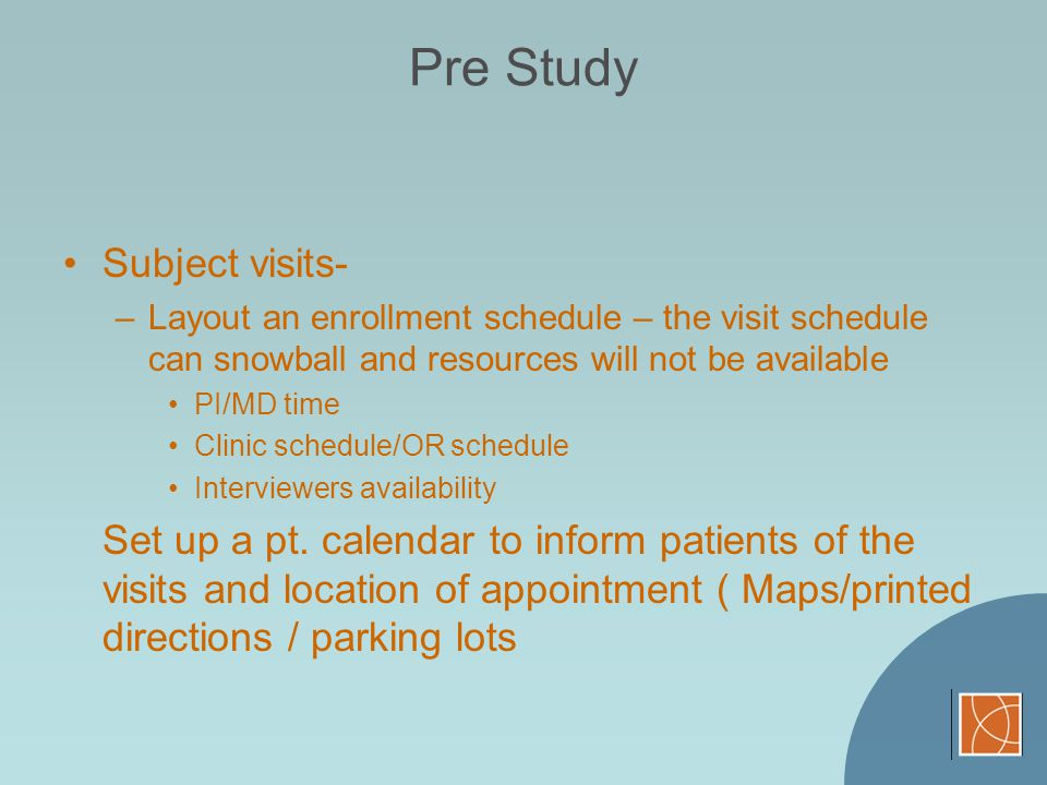 Pre Study Subject visits-