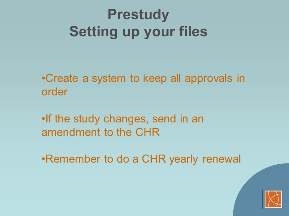 Prestudy Setting up your files