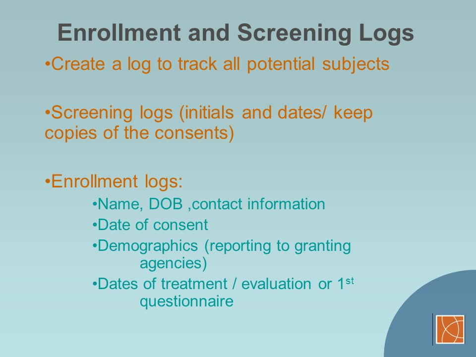Enrollment and Screening Logs