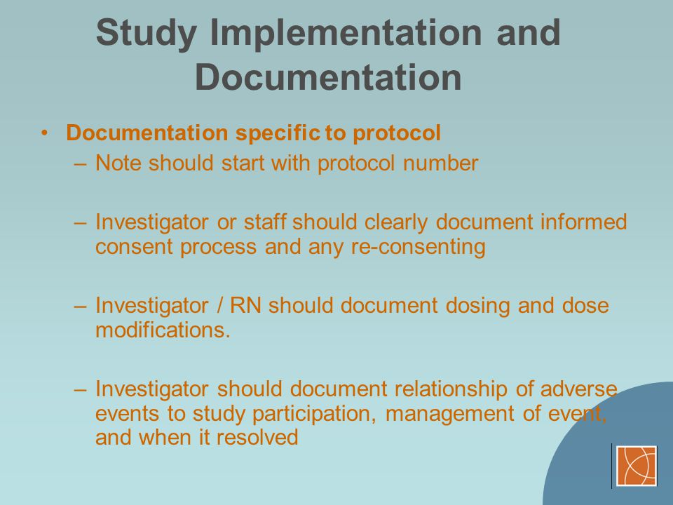 Study Implementation and Documentation