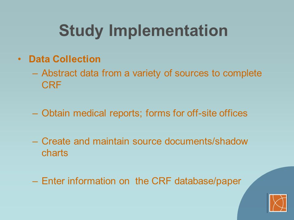 Study Implementation Data Collection
