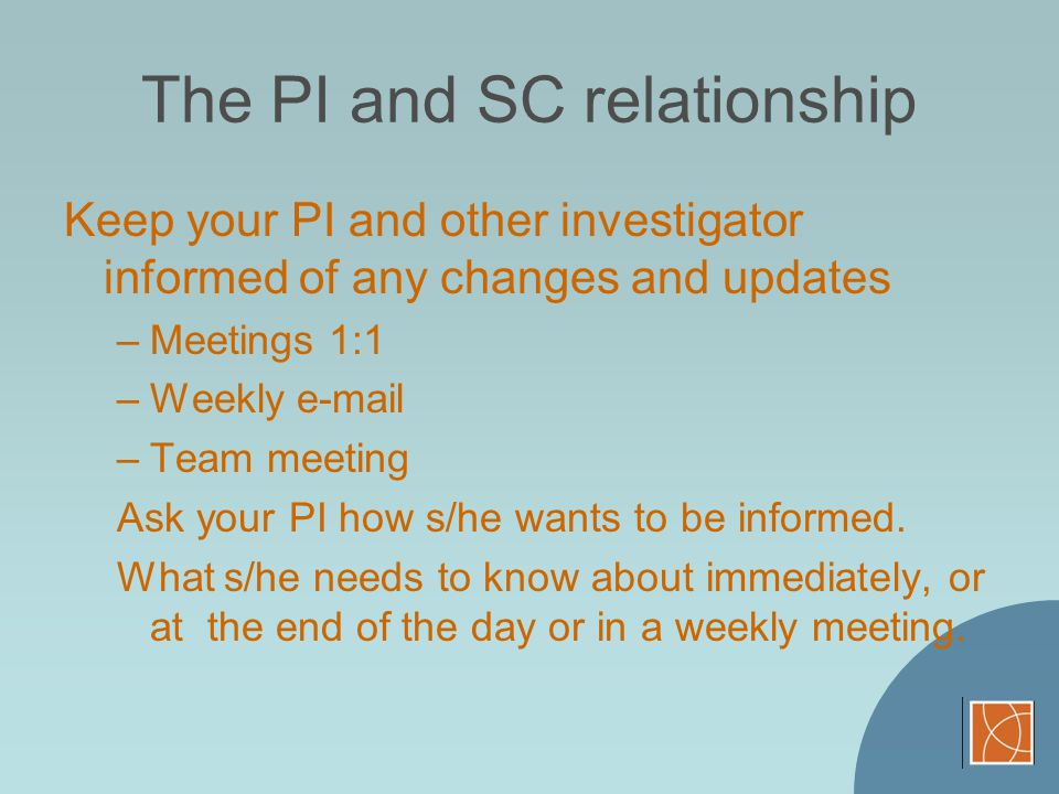 The PI and SC relationship