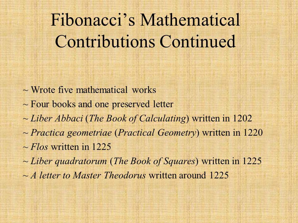 Fibonacci's Mathematical Contributions Continued