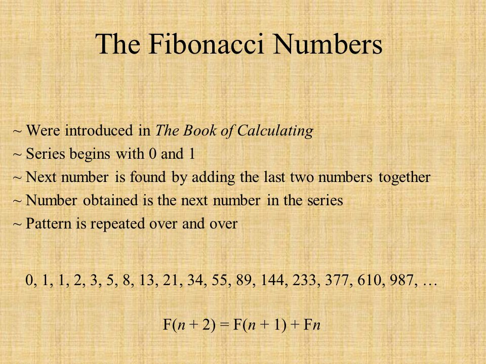 The Fibonacci Numbers ~ Were introduced in The Book of Calculating