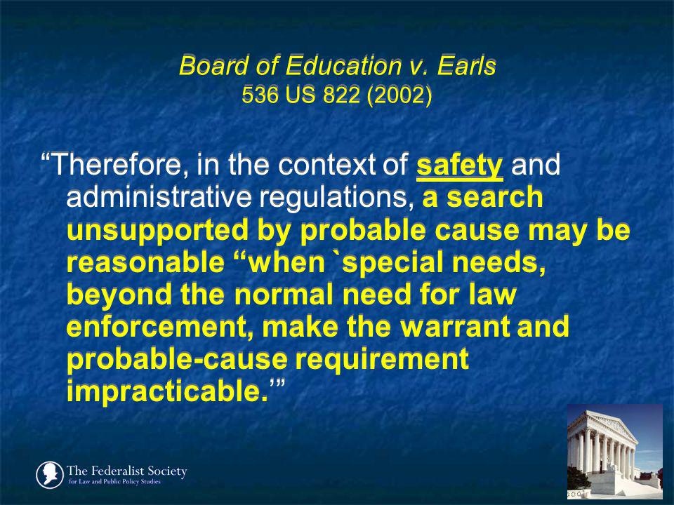 Board of Education v. Earls 536 US 822 (2002)