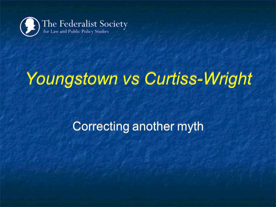 Youngstown vs Curtiss-Wright