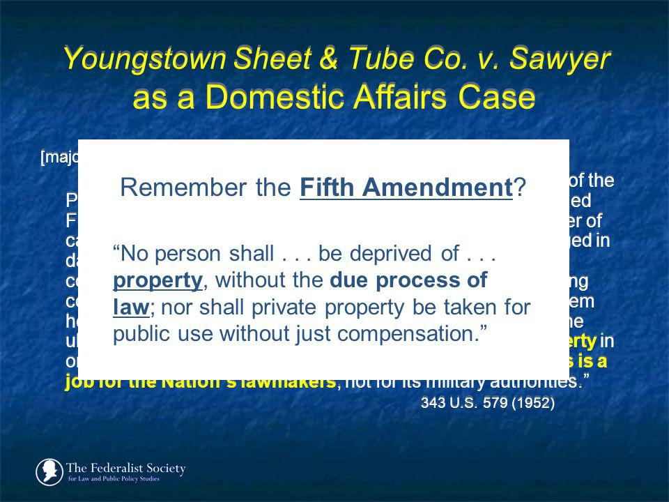 Youngstown Sheet & Tube Co. v. Sawyer as a Domestic Affairs Case