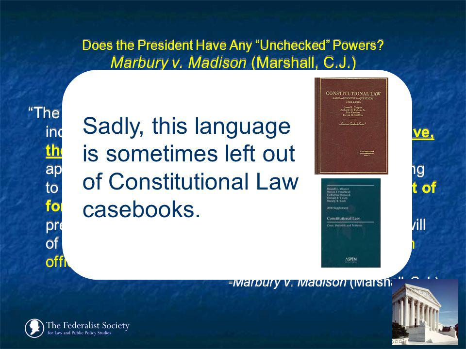 Does the President Have Any Unchecked Powers. Marbury v