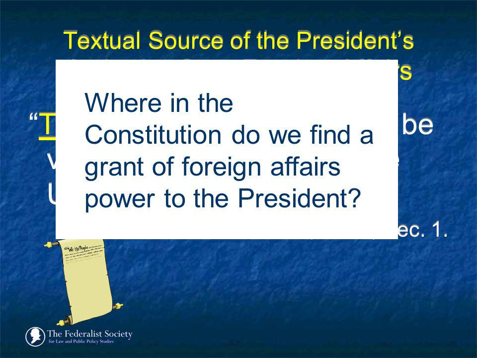 Textual Source of the President's Authority Over Foreign Affairs