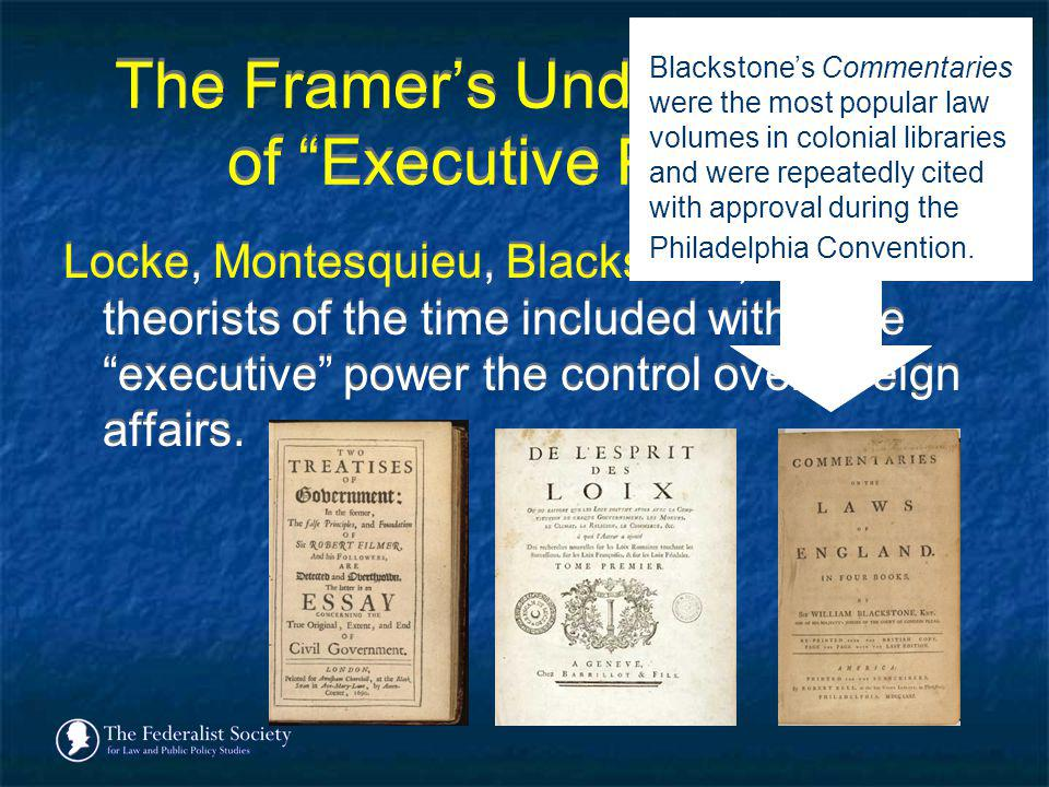 The Framer's Understanding of Executive Power