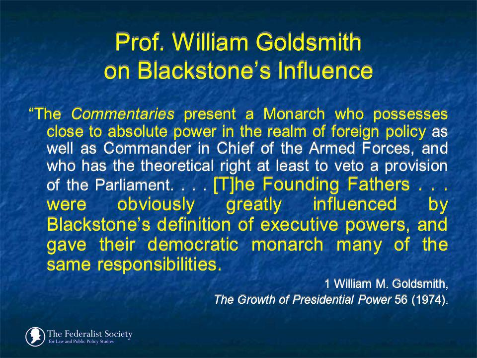 Prof. William Goldsmith on Blackstone's Influence