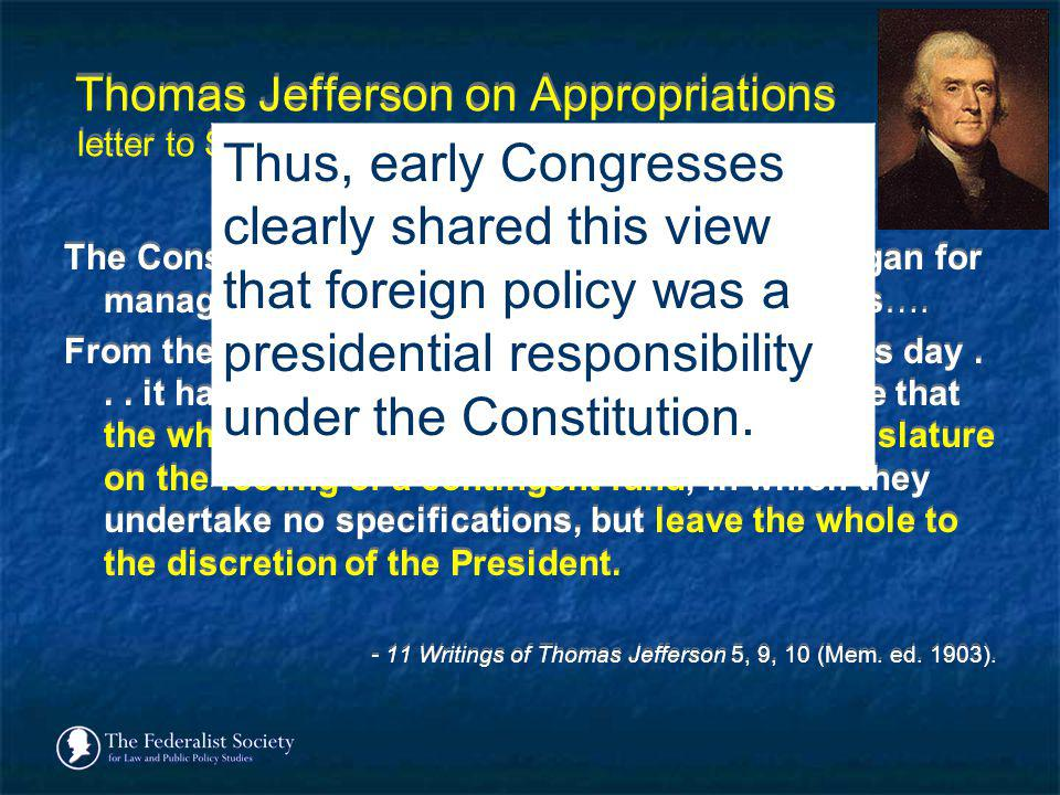 Thomas Jefferson on Appropriations letter to Secretary of the Treasury Albert Gallatin (19 February 1804)