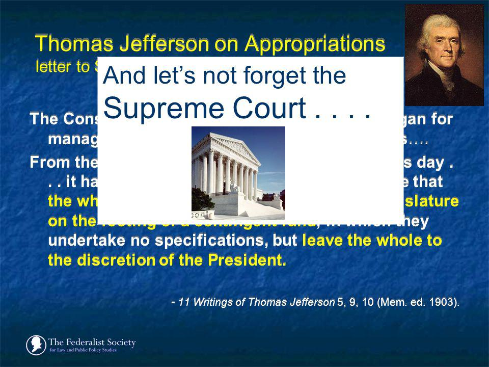 And let's not forget the Supreme Court . . . .