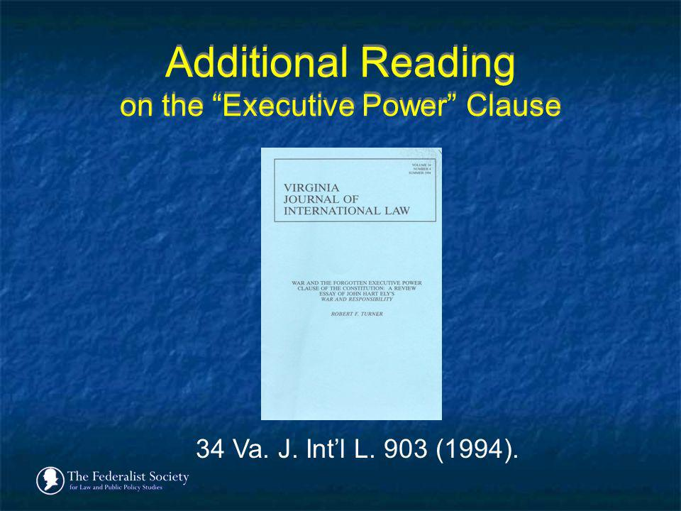 Additional Reading on the Executive Power Clause