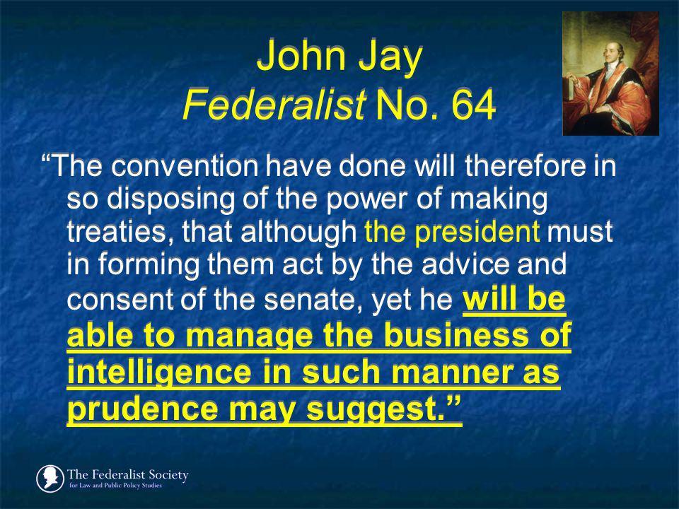 John Jay Federalist No. 64