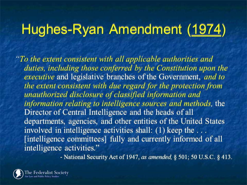 Hughes-Ryan Amendment (1974)
