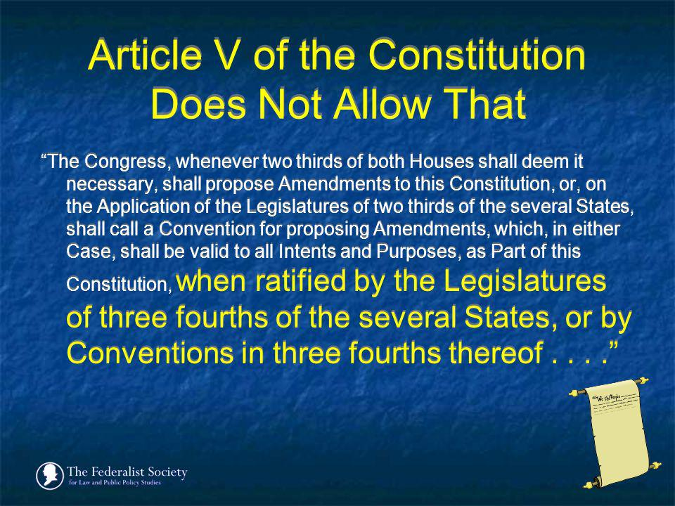 Article V of the Constitution Does Not Allow That
