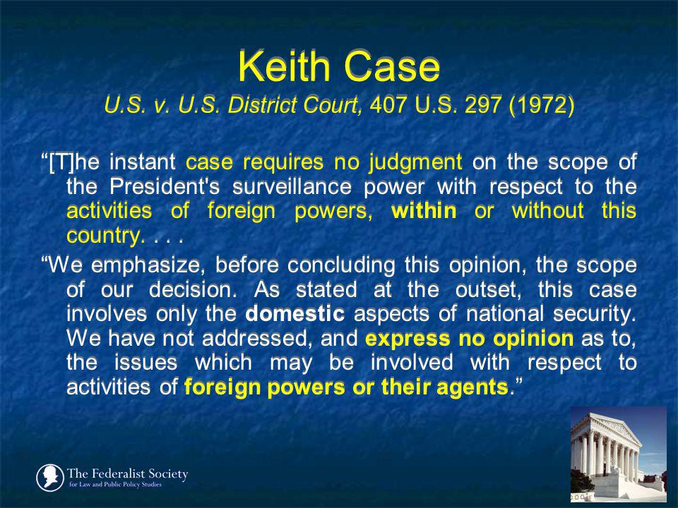Keith Case U.S. v. U.S. District Court, 407 U.S. 297 (1972)