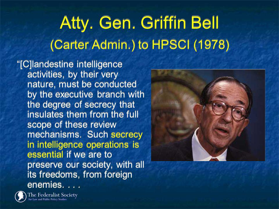 Atty. Gen. Griffin Bell (Carter Admin.) to HPSCI (1978)