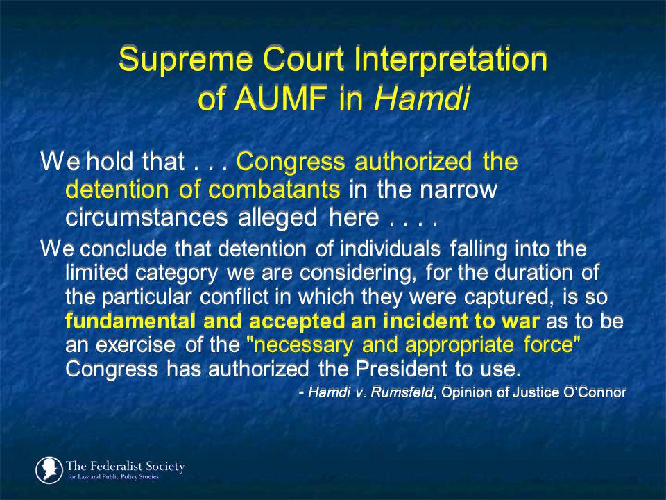Supreme Court Interpretation of AUMF in Hamdi