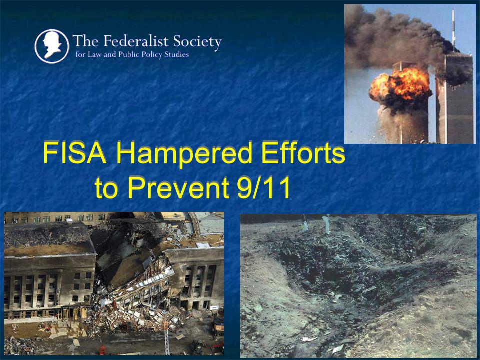 FISA Hampered Efforts to Prevent 9/11