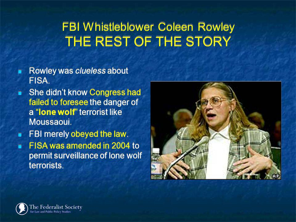 FBI Whistleblower Coleen Rowley THE REST OF THE STORY