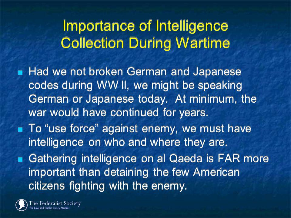 Importance of Intelligence Collection During Wartime