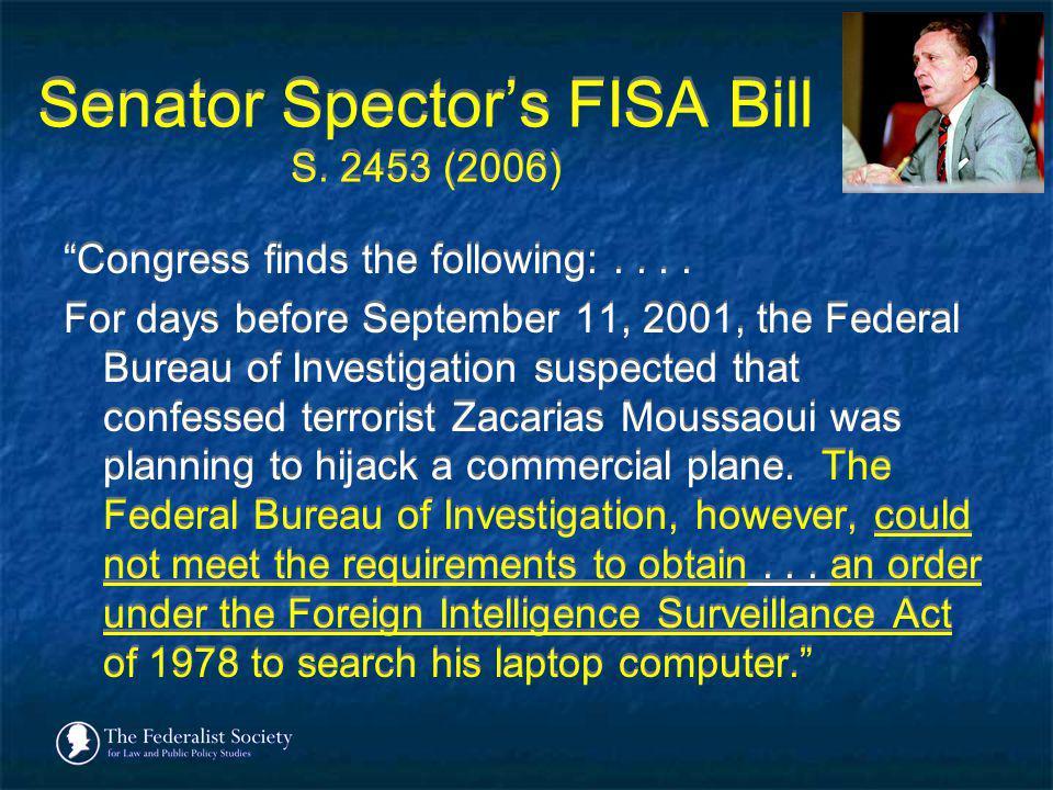 Senator Spector's FISA Bill S. 2453 (2006)