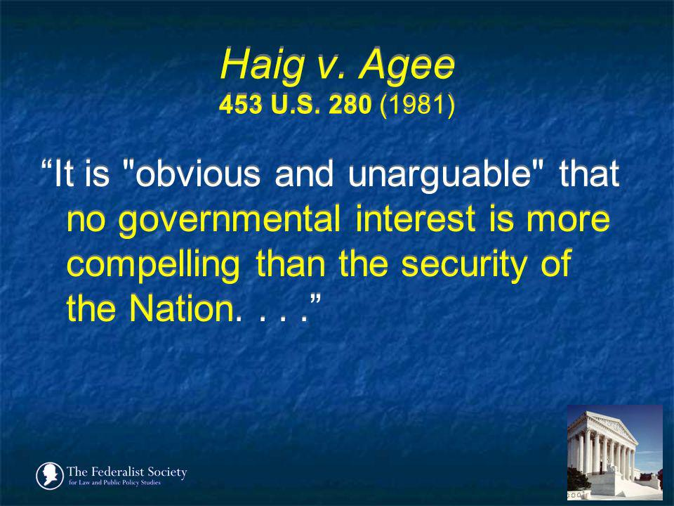 Haig v. Agee 453 U.S. 280 (1981)