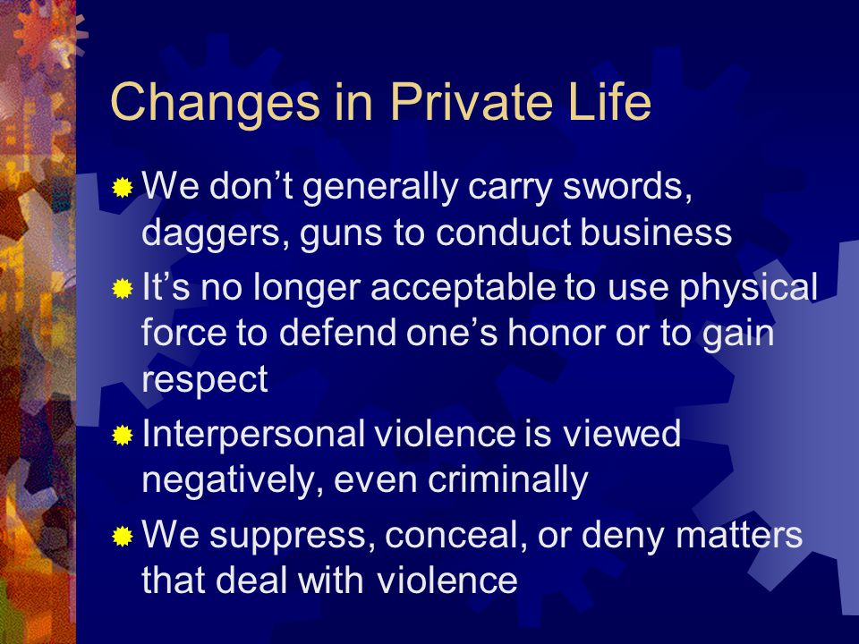 Changes in Private Life