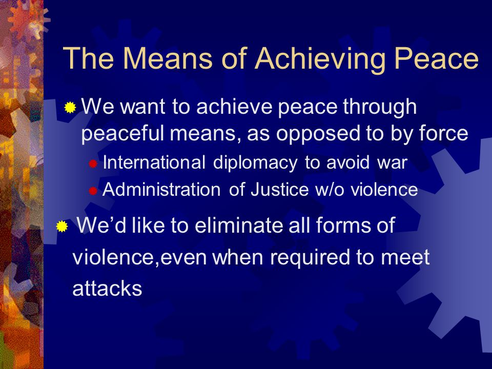 The Means of Achieving Peace