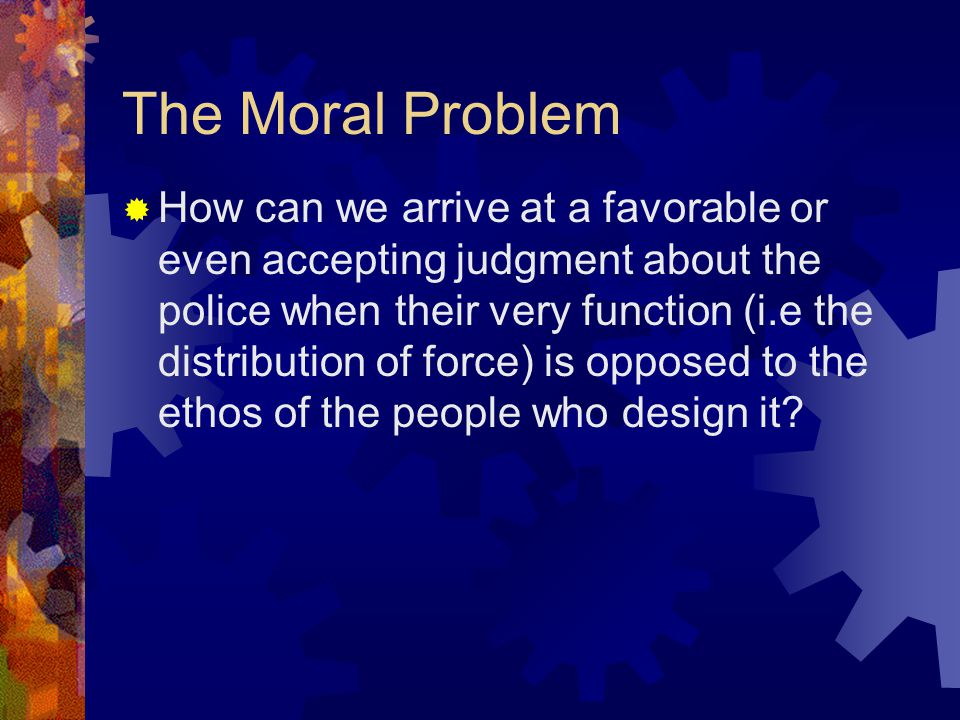 The Moral Problem