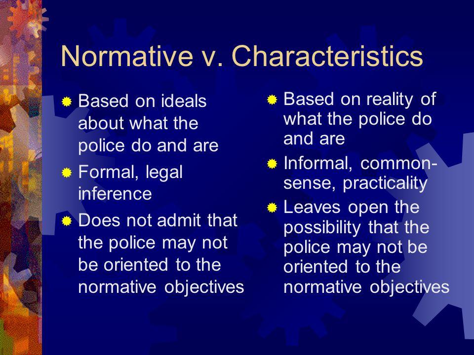 Normative v. Characteristics