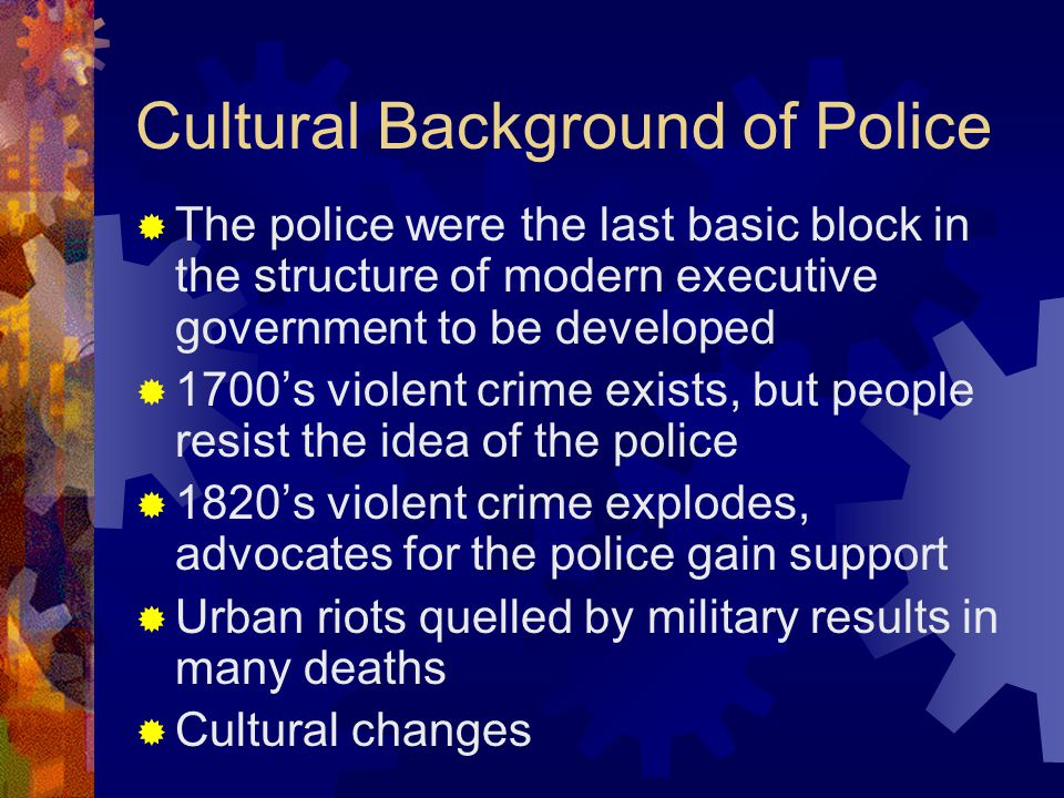 Cultural Background of Police