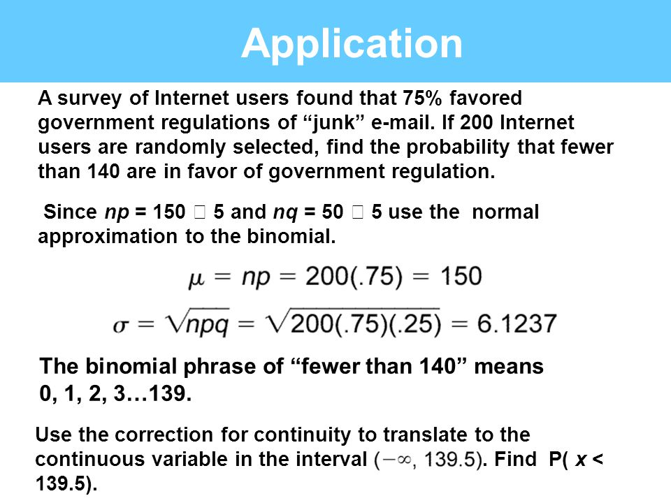 Application The binomial phrase of fewer than 140 means
