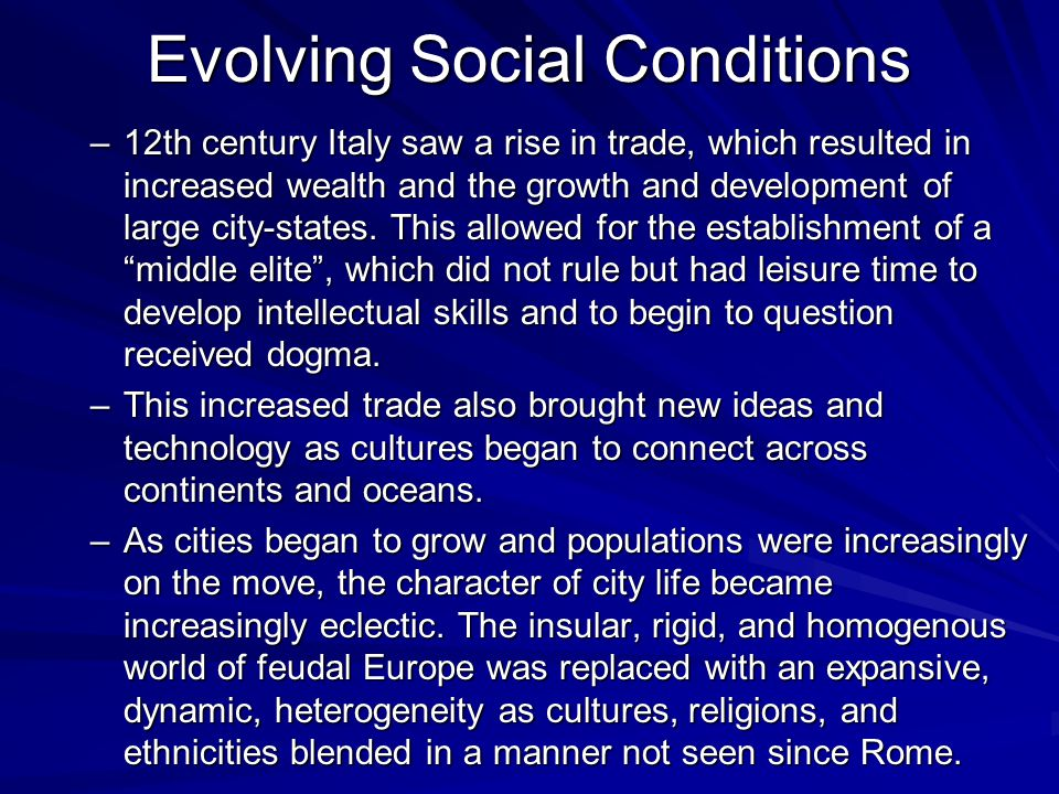 Evolving Social Conditions